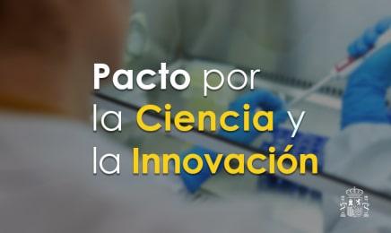 Más de 50 entidades españolas suscriben el Pacto por la Ciencia y la Innovación